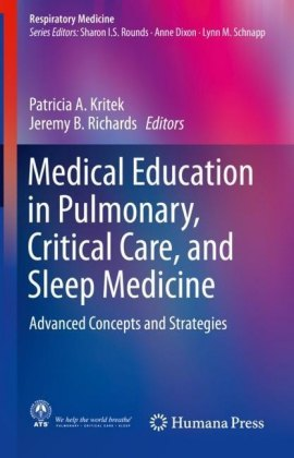Medical Education in Pulmonary, Critical Care, and Sleep Medicine