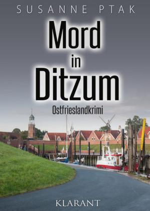 Mord in Ditzum. Ostfrieslandkrimi