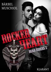 Rocker Heart. Dead Riders 5