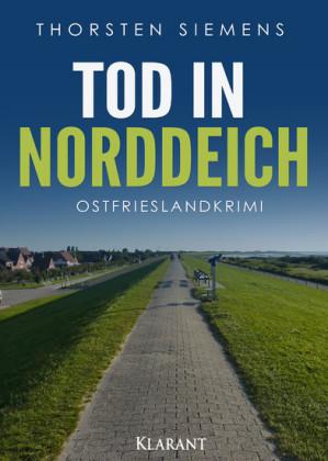 Tod in Norddeich. Ostfrieslandkrimi