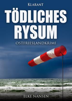 Tödliches Rysum. Ostfrieslandkrimi