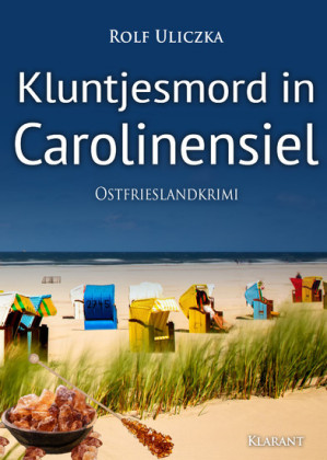 Kluntjesmord in Carolinensiel. Ostfrieslandkrimi