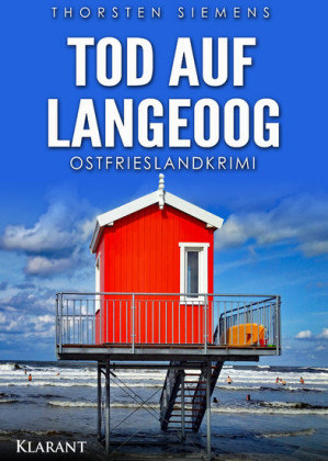 Tod auf Langeoog. Ostfrieslandkrimi