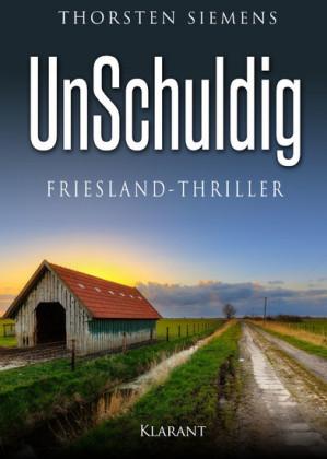 UnSchuldig. Friesland - Thriller