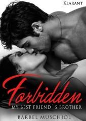 Forbidden. My best friends brother