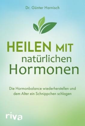 Heilen mit natürlichen Hormonen