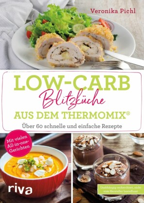 Low-Carb-Blitzküche aus dem Thermomix®