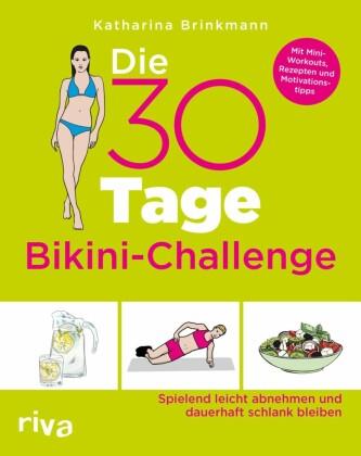 Die 30-Tage-Bikini-Challenge