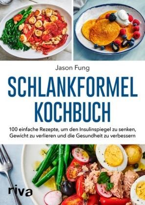 Schlankformel - Kochbuch