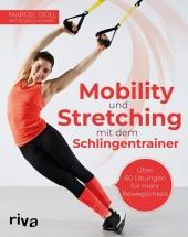 Mobility und Stretching mit dem Schlingentrainer