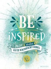 Be Inspired - Meine kreative Gute Nachricht Bibel