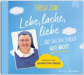 Lebe, lache, liebe ... und sag den Sorgen GUTE NACHT!, 1 MP3-CD
