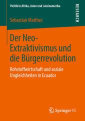 Der Neo-Extraktivismus und die Bürgerrevolution