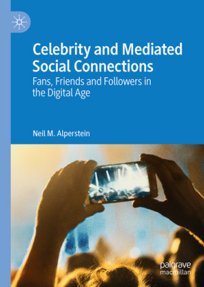 Celebrity and Mediated Social Connections