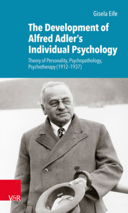 The Development of Alfred Adler's Individual Psychology