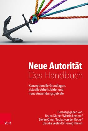 Neue Autorität - Das Handbuch