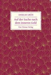 Auf der Suche nach dem inneren Gold