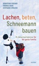 Lachen, beten, Schneemann bauen Cover