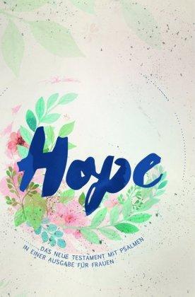 """Bibel """"Hope"""", Das Neue Testament mit den Psalmen"""