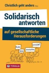 Solidarisch antworten auf gesellschaftliche Herausforderungen Cover