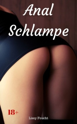 Anal Schlampe