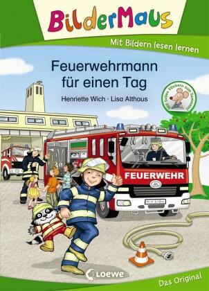 Bildermaus - Feuerwehrmann für einen Tag