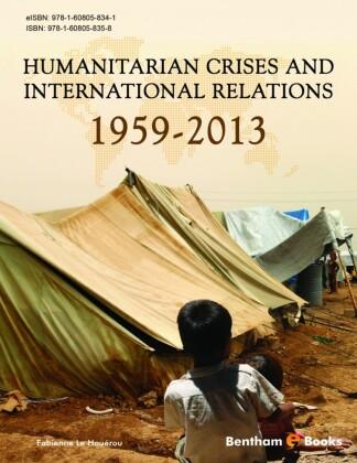 Humanitarian Crises and International Relations (1959-2013)