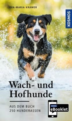 KOSMOS eBooklet: Wach- und Hofhunde - Ursprung, Wesen, Haltung
