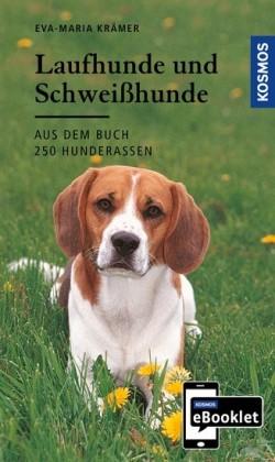 KOSMOS eBooklet: Laufhunde und Schweißhunde - Ursprung, Wesen, Haltung