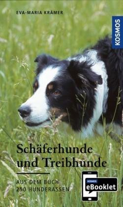 KOSMOS eBooklet: Schäferhunde und Treibhunde - Ursprung, Wesen, Haltung