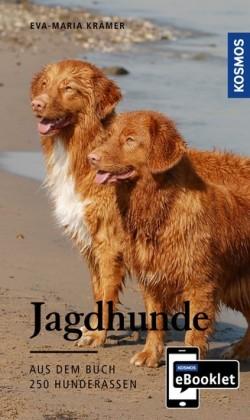 KOSMOS eBooklet: Jagdhunde - Ursprung, Wesen, Haltung