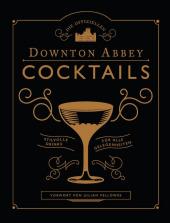 Die offiziellen Downton Abbey Cocktails Cover
