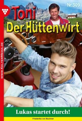 Toni der Hüttenwirt 309 - Heimatroman