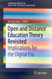 Open and Distance Education Theory Revisited