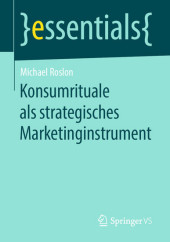 Konsumrituale als strategisches Marketinginstrument