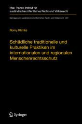 Schädliche traditionelle und kulturelle Praktiken im internationalen und regionalen Menschenrechtsschutz