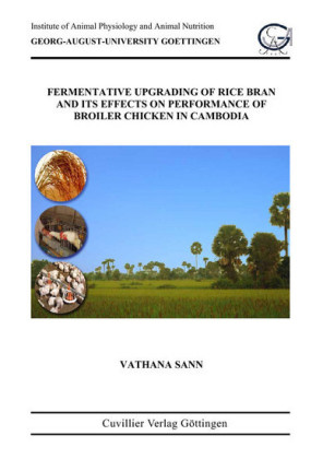 Fermentative Upgrading of Rice Brain and its Effects on Performance of Broiler Chicken in Cambodia