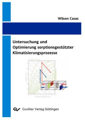 Untersuchung und Optimierung sorptionsgestützter Klimatisierungsprozesse