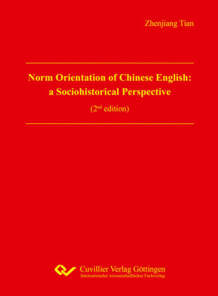 Norm Orientation of Chinese English