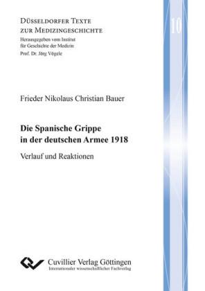 Die Spanische Grippe in der deutschen Armee 1918