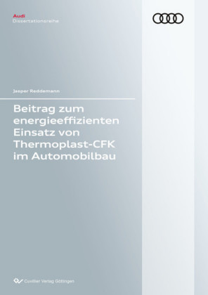 Beitrag zum energieeffizienten Einsatz von Thermoplast-CFK im Automobilbau
