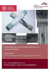 Defekteinflüsse bei Faser-Kunststoff-Verbunden unter multiaxialer Belastung
