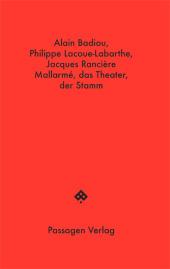 Mallarmé, das Theater, der Stamm