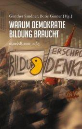 Warum Demokratie Bildung braucht Cover