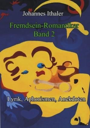 Fremdseinromantiker Band 2