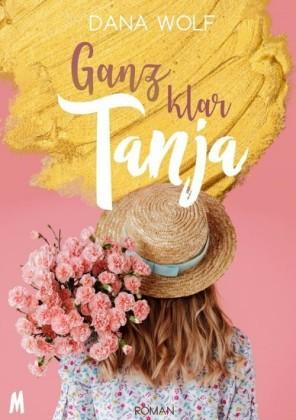 Ganz klar Tanja - Liebesroman