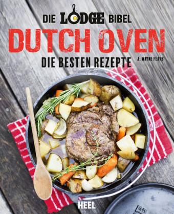 Die Lodge Bibel: Dutch Oven