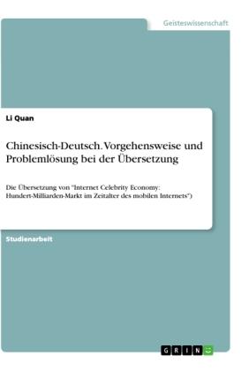Chinesisch-Deutsch. Vorgehensweise und Problemlösung bei der Übersetzung