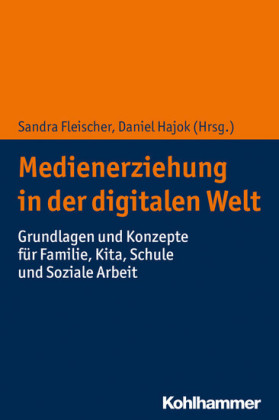 Medienerziehung in der digitalen Welt