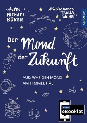 KOSMOS eBooklet: Der Mond der Zukunft